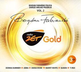 Various Artists - Radio Zet Gold: Bogdan Fabiański poleca zawsze wielkie przeboje. Volume 2