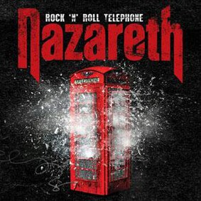 Nazareth - Rock'N'Roll Telephone