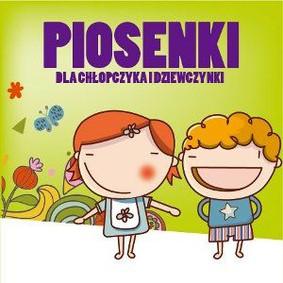 Various Artists - Piosenki dla chłopczyka i dziewczynki