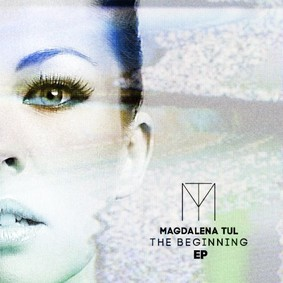 Magdalena Tul - The Beginning [EP]