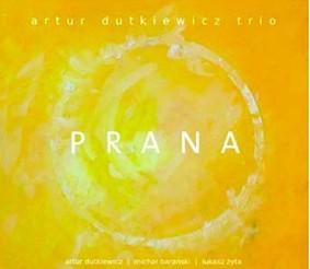 Artur Dutkiewicz - Prana