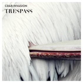 Crab Invasion - Trespass