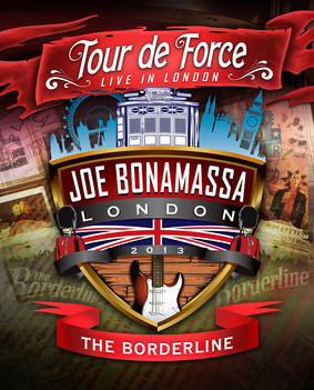 Joe Bonamassa - Tour De Force - The Borderline [Live]