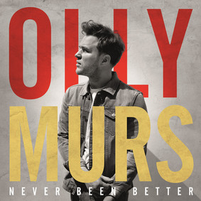 Olly Murs - Never Been Better
