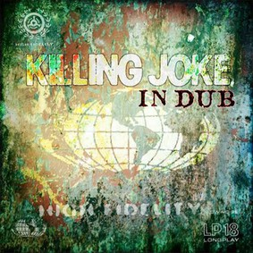 Killing Joke - Killing Joke: In Dub