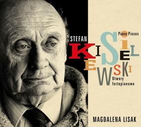 Magdalena Lisak - Kisielewski: Utwory fortepianowe