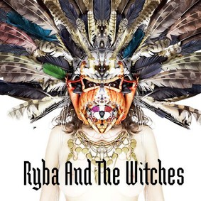 Ryba and the Witches - Ryba and the Witches