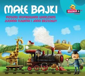 Various Artists - Małe bajki: Piosenki inspirowane wierszami Juliana Tuwima i Jana Brzechwy