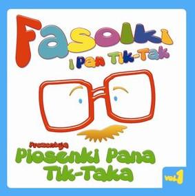 Fasolki i Pan Tik  Tak - Piosenki Pana Tik Taka