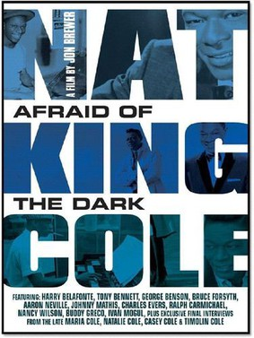Nat King Cole - Afraid Of The Dark [DVD]