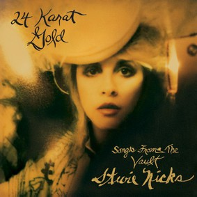 Stevie Nicks - 24 Karat Gold: Songs From the Vault