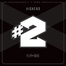 High End - #2 Fly Or Die