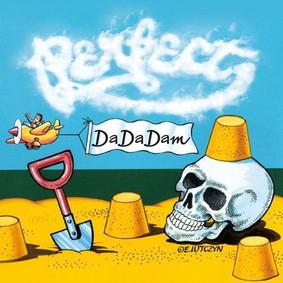 Perfect - DaDaDam