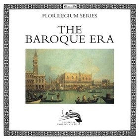 Various Artists - L'Oiseau-Lyre: The Baroque Era