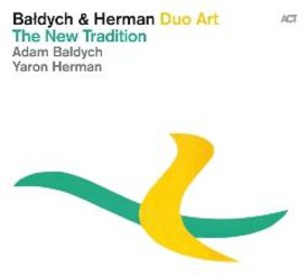 Adam Bałdych, Yaron Herman - The New Tradition