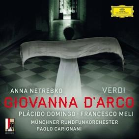 Anna Netrebko - Verdi: Giovanna D'Arco