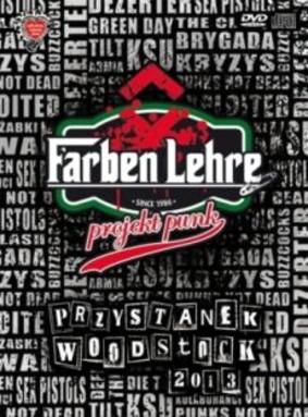 Farben Lehre - Przystanek Woodstock 2013: Projekt Punk [DVD]