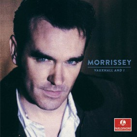Morrissey - Vauxhall And I (20th Anniversary Edition Definitive Master)