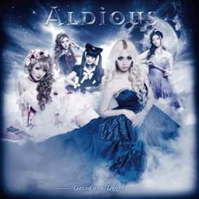 Aldious - Dazed And Delight