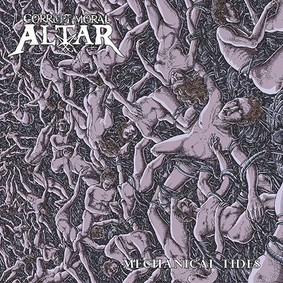 Corrupt Moral Altar - Mechanical Tides