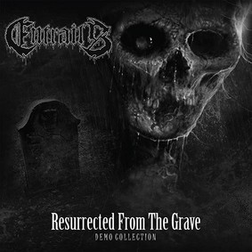 Entrails - Resurrected From The Grave - Demo Collection