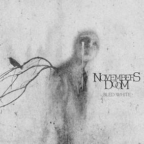 Novembers Doom - Bled White
