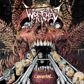 Wretched - Cannibal