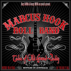 Marcus Hook Roll Band - Tales Of Old Grand-Daddy