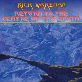 Rick Wakeman - Return To The Centre Of The Earth (Remastered & Re-Issued)