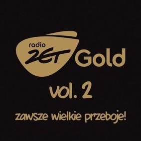 Various Artists - Radio Zet Gold: Zawsze wielkie przeboje. Volume 2