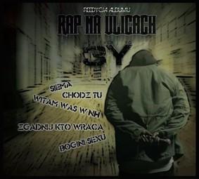 Yez Yez Yo - Rap na ulicach [Reedycja]