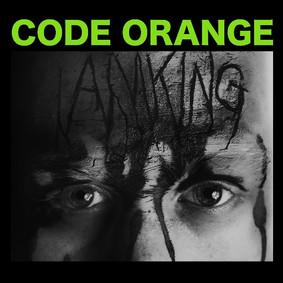 Code Orange - I Am King