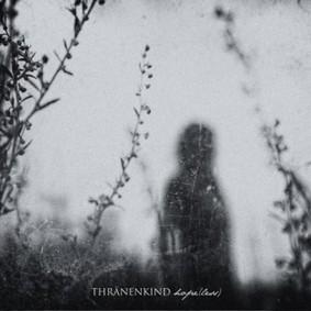 Thränenkind - Hope(less) [EP]
