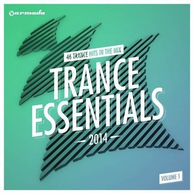 Various Artists - Trance Essentials 2014. Volume 1