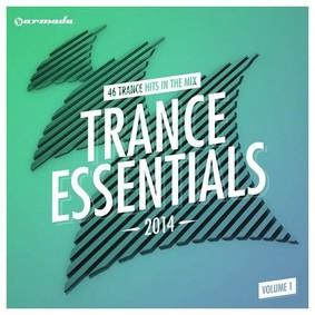 Various Artists - Trance Essentials 2014. Volume 1