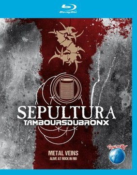 Sepultura - Metal Veins - Alive At Rock In Rio [Blu-ray]