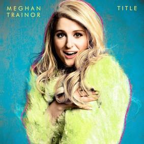 Meghan Trainor - Title