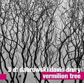 Tomasz Dąbrowski, Kristin Davis, Andrew Drury - Vermilion Tree