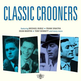 Various Artists - Classic Crooners