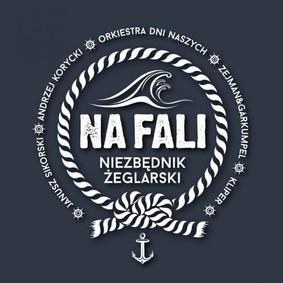 Various Artists - Na fali: Niezbędnik żeglarski