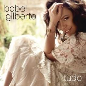 Bebel Gilberto - Tudo