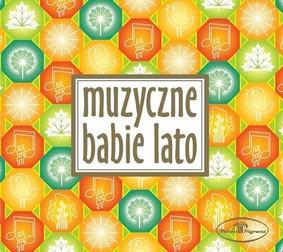 Various Artists - Muzyczne babie lato