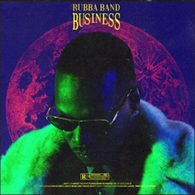 Juicy J - Rubba Band Business: The Album