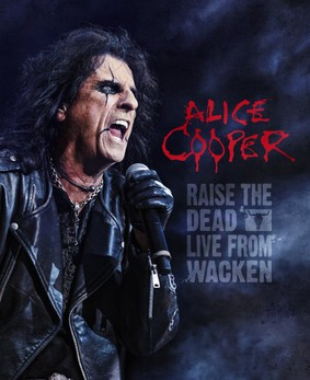 Alice Cooper - Raise The Dead - Live From Wacken [DVD]