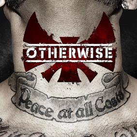 Otherwise - Peace At All Costs
