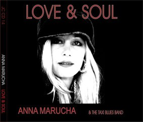 Anna Marucha, The Taxi Blues Band - Love & Soul