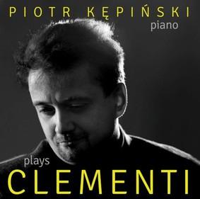 Piotr Kępiński - Kępiński Plays Clementi