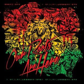 Various Artists - Our Roots Are Here