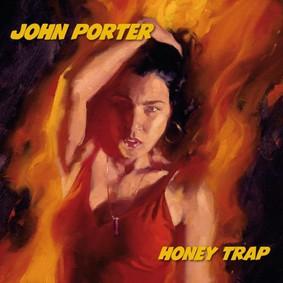 John Porter - Honey Trap