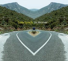 Lola Lynch - In Reverse